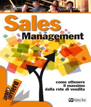 immagine copertina libro editrice alphatest titolo Sales Management di Cesare Sansavini.