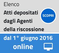 Elenco Atti depositati dagli Agenti della riscossione del 1 giugno 2016 online